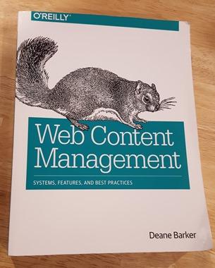 Web Content Management by Deane Barker