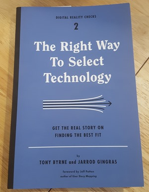"The book, ""The Right Way to Select Technology"""